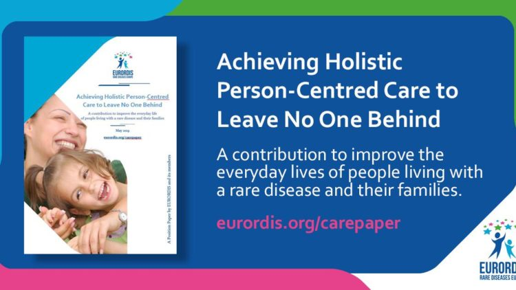 EURORDIS   position paper: Achieving Holistic Person-Centred Care to Leave No One Behind
